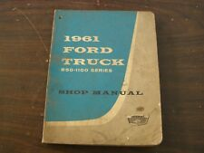 OEM Ford 1961 Large Truck Shop Manual Book Series 850 - 1100
