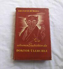 Die seltsamen Geschichten des Doktor Ulebuhle von Bruno H Bürgel (1949)