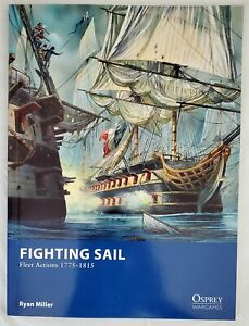 Fighting Sail Fleet Actions 1775-1815 Rule Book NEW Osprey Wargames 9