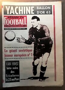 FRANCE FOOTBALL n° 927 de 1963 LEV YACHINE (DYNAMO MOSCOU - URSS) BALLON D'OR