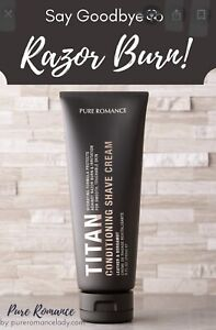 Pure Romance TITAN Conditioning Shave Cream  Smells Great!- COOCHY Bergamot