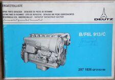 Deutz Schlepper B / F 6 L 913 / C Motor-Ersatzteilliste