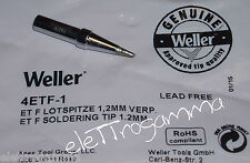 WELLER Punta saldante 1,2 mm ET-F x  stilo LR21, FE50,  T3001, EC1201