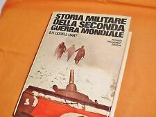 b.h. liddell hart storia militare della seconda guerra mondiale le scie 1971