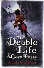 The Double Life of Cora Parry by Angela McAllister (Paperback, 2011)