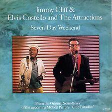 7inch ELVIS COSTELLO & JIMMY CLIFF seven-day weekend EX+ HOLLAND 1986