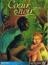 Coeur noir * Joyce POOL * Castor Poche Flammarion Surinam esclavage histoire