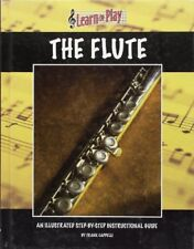 Learn to Play the Flute: An Illustrated Step-by-step Instructional Guide by C…