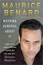 Nothing General About It: How Love (and Lithium) Saved Me...HARDCOVER – 2020