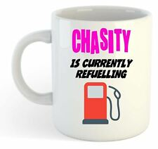 Chasity Is Currently Refuelling Mug Pink  - Funny, Gift, Name, Personalised