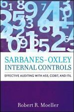Sarbanes-Oxley Internal Controls: Effective Auditing with AS5, CobiT, and ITIL