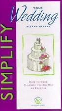 Simplify Your Wedding  ALLANA BARONI Make Planning Easy for the Big Day  NEW (B)