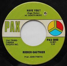 *ROGER RODIER-GAUTHIER Have you / Overseer PSYCH FOLK 1970 CANADA PAX RARE 45
