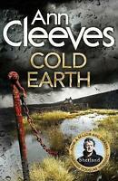 Cold Earth (Shetland) by Cleeves, Ann, Hardcover Used Book, Acceptable, FREE & F