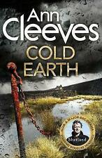 Cold Earth by Ann Cleeves (Hardback, 2016) excellent condition