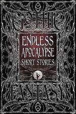 Endless Apocalypse Short Stories [Gothic Fantasy]