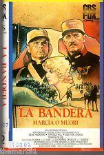 La Bandera, marcia o muori (1977) VHS  CBS Fox  1a Ed.  Terence Hill Deneuve