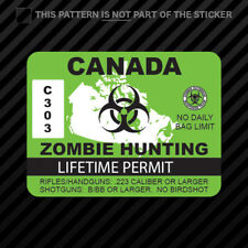 Canada Zombie Hunting Permit Sticker Vinyl outbreak response team #2