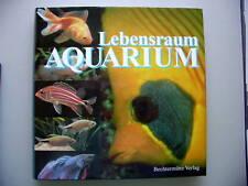 Lebensraum Aquarium Süß- Seewasseraquaristik 2002