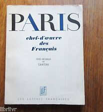 PARIS CHEF  D'ŒUVRE DES FRANÇAIS Recueil de texte sur Paris - Grands écrivains