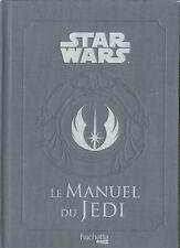 Le Manuel du Jedi — Daniel Wallace Hachette Pratique Heroes