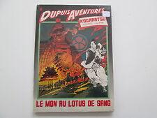 KOGARATSU LE MONT AU LOTUS DE SANG EO1985 BE/TBE DUPUIS AVENTURE DA6 MICHETZ