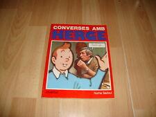 CONVERSES AMB HERGE TINTIN I JO LIBRO 1ª PRIMERA EDICIO 1986 NUEVO EN CATALAN