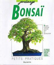 Bonsaï  D'intérieur * Pratiques Hachette Jardinage Variétés Soins PFISTERER