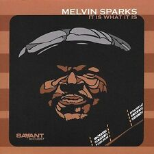 """Melvin Sparks """"It Is What It Is"""" (out-of-print CD, Jun-2004, Savant) - groovy!!!"""