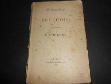 1896 M. GRAVINA ORSINI PRELUDIO CON LETTERA DI S. DI GIACOMO NAPOLI PIERRO ED.