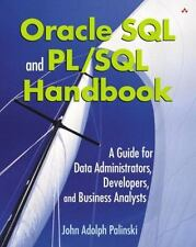Oracle SQL and PLSQL Handbook: A Guide for Data Administrators, Developers,  and