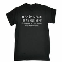 Im An Engineer To Save Time Im Never Wrong T-SHIRT tee funny birthday gift 123t