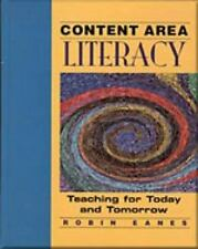 Content Area Literacy: Teaching for Today and Tomorrow (Teaching Methods), Eanes