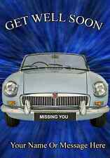 MGB Roadster  Car GET WELL SOON A5 Personalised  Greeting Card  PIDMGB1
