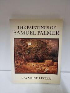 1985 THE PAINTINGS OF SAMUEL PALMER RAYMOND LISTER Book (K2)