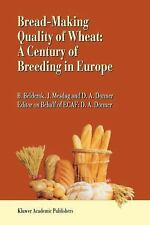 Bread-Making Quality of Wheat : A Century of Breeding in Europe by Hans...