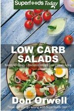 Natural Weight Loss Transformation: Low Carb Salads : Over 80 Quick and Easy...
