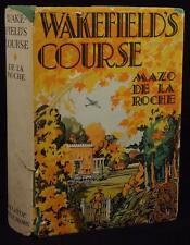 Mazo De La Roche Wakefield's Course 1941 HC DJ 1st Edition Jalna Saga