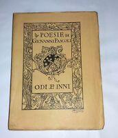 Odi e Inni  - Giovanni Pascoli - Zanichelli, 1913 3^ edizione