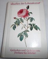 Quellen der Lebenskunst- Gedanken und Gedichte von Fontane bis Schiller 1958