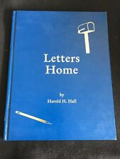Letters Home By Harold H. Hall WWII Veteran HC 1995 RARE