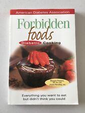 American Diabetes Association Forbidden Foods Diabetic Cooking