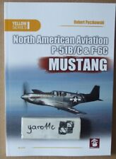 North American Aviation P-51B/C & F-6C Mustang - MMP Books (Yellow Series) N*E*W