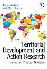 NEW - Territorial Development and Action Research: Innovation Through Dialogue