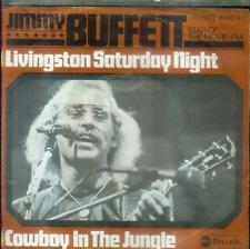 "7"" Jimmy Buffet/Livingston saturday night (d)"