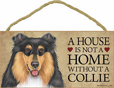 A house is not a home without a Collie Wood Puppy Dog Sign Plaque Made in Usa