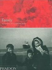 Family: Photographers photograph their families by Phaidon Press Ltd...