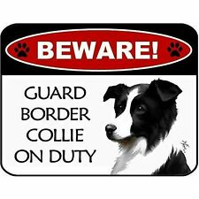 Beware Guard Border Collie On Duty Laminated Dog Sign Sp3096