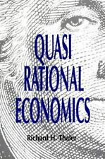 Quasi Rational Economics: By Thaler, Richard H.