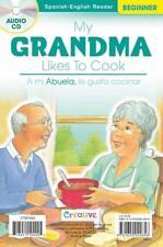 NEW My Grandma Likes ... / A Mi Abuela Le Gusta...- Spanish-English Reader w/ CD